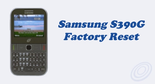 Factory Reset on Tracfone Samsung SGH-S390G