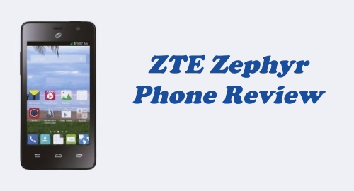 Tracfone ZTE Zephyr (Z752C) Review