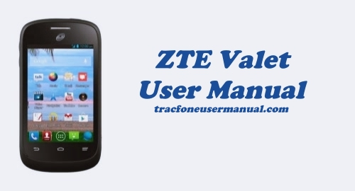 Tracfone ZTE Valet Z665C User Manual Guide and Instructions