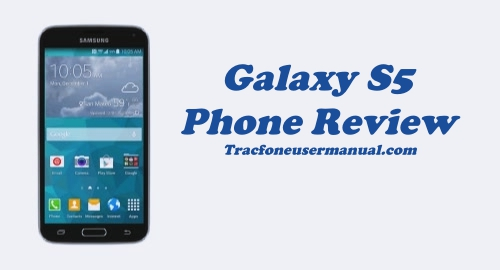 Tracfone Samsung Galaxy S5 S902L Review