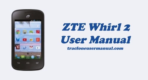 ZTE Whirl 2 Z667G User Manual Guide