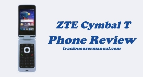 TracFone ZTE Cymbal-T LTE Z353VL Review