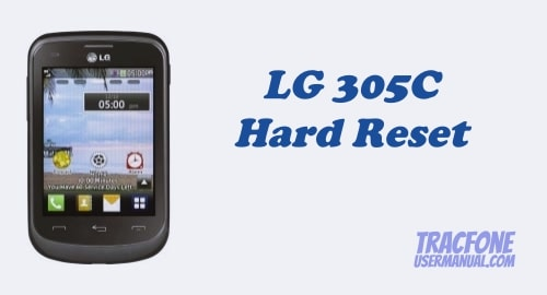 How to Hard Reset TracFone LG 305C Phone