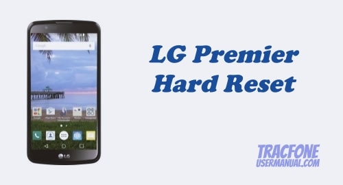 How to Hard Reset / Factory Reset Tracfone LG Premier L62VL