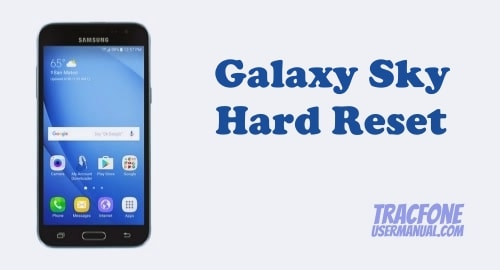 How to Hard Reset / Factory Reset Tracfone Galaxy Sky S320VL