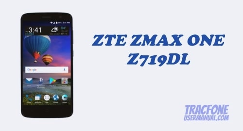 TracFone ZTE ZMAX ONE Z719DL