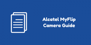 Alcatel MyFlip Camera Guide