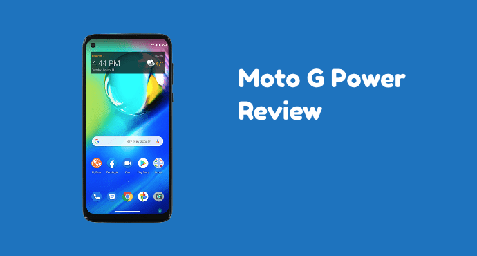 Moto G Power Review