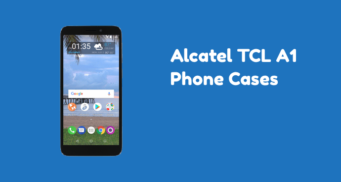 Alcatel TCL A1 Phone Cases