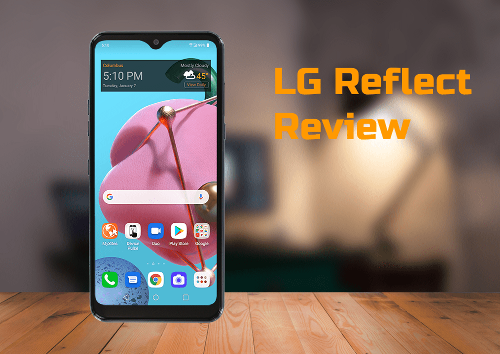 LG Reflect Review